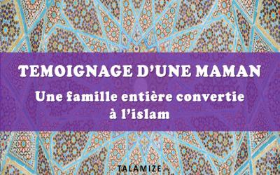 Une famille entière convertie à l'islam