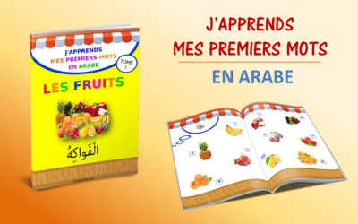 J'apprends les noms des fruits en arabe