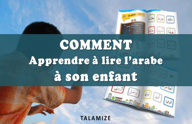 Comment apprendre à lire l'arabe à son enfant