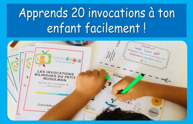 Apprends 20 invocations à ton enfant facilement