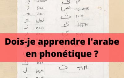 L'arabe phonétique : bonne ou mauvaise idée ?