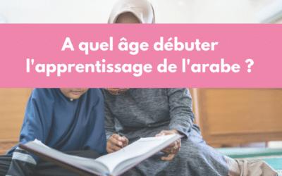 Quels bénéfices d'apprendre l'arabe dès le plus jeune âge ?