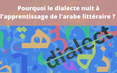 Arabe littéraire vs arabe dialectal : un gagnant tout trouvé