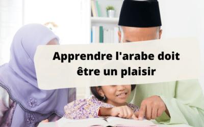 Apprendre la langue arabe à vos enfants tout en s'amusant