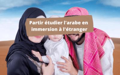 3 bénéfices d'apprendre l'arabe en immersion